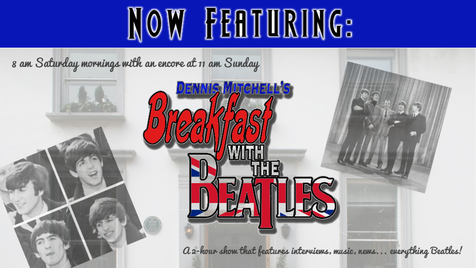 Dennis Mitchell's Breakfast with the Beatles